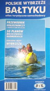Polskie wybrzeże Bałtyku. Atlas turystyczno-samochodowy.