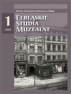 Elbląskie Studia Muzealne tom1