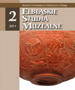 Elbląskie Studia Muzealne tom 2