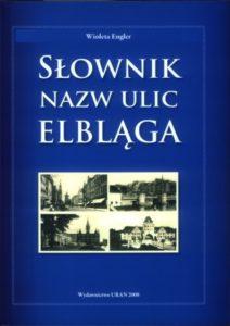 Słownik nazw ulic Elbląga