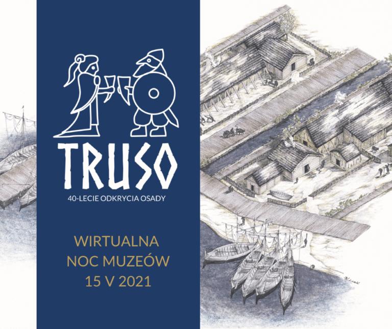 Truso- legenda odkryta. Wirtualna noc muzeów